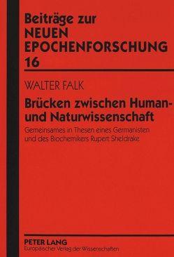 Brücken zwischen Human- und Naturwissenschaft von Falk,  Cristina