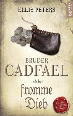 Bruder Cadfael und der fromme Dieb von Peters,  Ellis, Runge,  Bettina