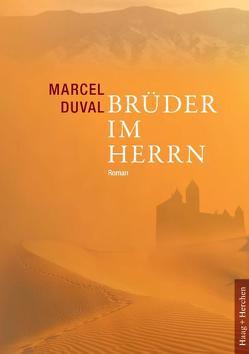 Brüder im Herrn von Duval,  Marcel