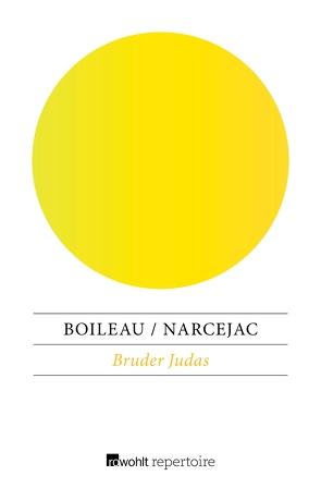 Bruder Judas von Boileau,  Pierre, Hesse,  Ellenmarie, Narcejac,  Thomas