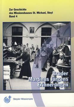 Bruder Martinus Jürgens – Erinnerungen von Krause,  Manfred