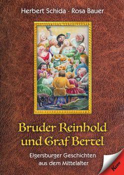 Bruder Reinhold und Graf Bertel von Bauer,  Rosa, Schida,  Herbert