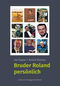 Bruder Roland persönlich von Köppen,  Ute, Mierzwa,  Roland