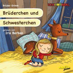 Brüderchen und Schwesterchen gelesen von Iris Berben – ICHHöRMAL von Berben,  Iris, Brüder Grimm, , Kulot,  Daniela, Petzold,  Bert Alexander