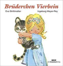 Brüderchen Vierbein von Meyer-Rey,  Ingeborg, Strittmatter,  Eva