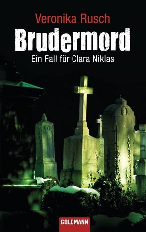 Brudermord von Rusch,  Veronika