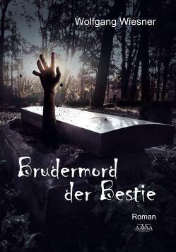 Brudermord der Bestie – Großdruck von Wiesner,  Wolfgang