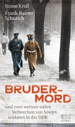 Brudermord von Kroll,  Remo, Schurich,  Frank-Rainer