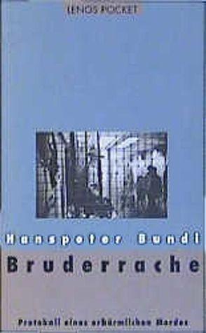 Bruderrache von Bundi,  Hanspeter