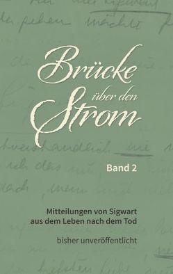 Brücke über den Strom – Band 2 von Signer,  Peter