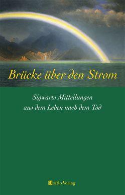 Brücke über den Strom von Gutland,  Peter, von Engelhardt,  Evamaria, von Engelhardt,  Wilfried