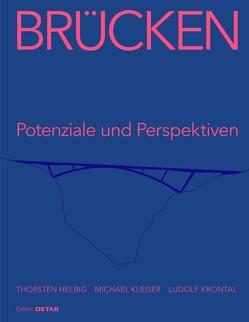 Brücken von Helbig,  Thorsten, Keil,  Andreas, Krontal,  Ludolf