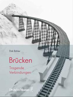 Brücken von Bühler,  Dirk