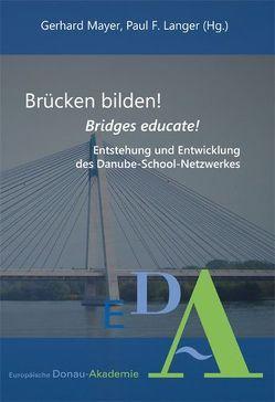 Brücken bilden! von Langer,  Paul F., Mayer,  Gerhard