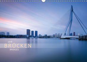 Brücken – Bridges (Wandkalender 2018 DIN A3 quer) von Dreher,  Christiane