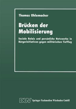 Brücken der Mobilisierung von Ohlemacher,  Thomas