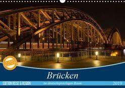 Brücken im deutschsprachigen Raum (Wandkalender 2019 DIN A3 quer) von Bogumil,  Michael