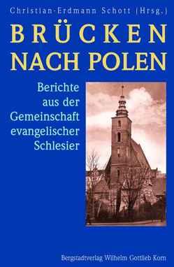 Brücken nach Polen von Schott,  Christian E