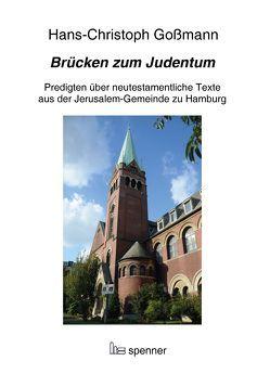 Brücken zum Judentum. von Goßmann,  Hans Christoph