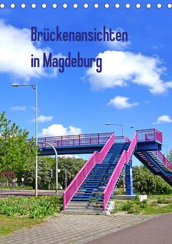Brückenansichten in Magdeburg (Tischkalender 2020 DIN A5 hoch) von Bussenius,  Beate