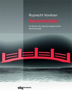 Brückenköpfe von Vondran,  Ruprecht