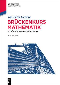 Brückenkurs Mathematik von Gehrke,  Jan Peter