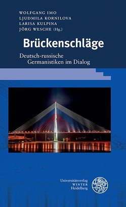 Brückenschläge von Imo,  Wolfgang, Kornilova,  Ljudmila, Kulpina,  Larisa, Wesche,  Jörg