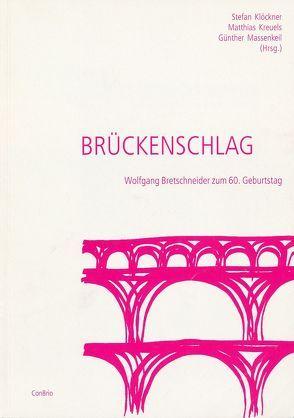 Brückenschlag von Klöckner,  Stefan, Kreuels,  Matthias, Massenkeil,  Günther