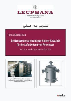 Brüdenkompressionsanlagen kleiner Kapazität für die Aufarbeitung von Rohwasser von Khandanian,  Fariba