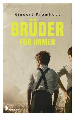 Brüder für immer von Erdmann,  Birgit, Kromhout,  Rindert