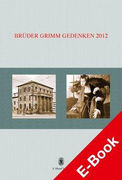 Brüder Grimm Gedenken. Band 17 von Friemel,  Berthold