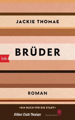 Brüder (Sonderausgabe Ein Buch für die Stadt Köln 2021) von Thomae,  Jackie