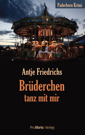 Brüderchen, tanz mit mir von Friedrichs,  Antje