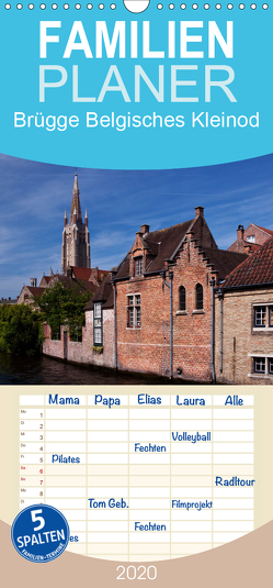 Brügge Belgisches Kleinod – Familienplaner hoch (Wandkalender 2020 , 21 cm x 45 cm, hoch) von boeTtchEr,  U