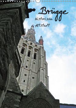 Brügge – Historische Altstadt (Wandkalender 2019 DIN A3 hoch) von www.BILDbySCHILD.de