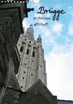 Brügge – Historische Altstadt (Wandkalender 2019 DIN A4 hoch) von www.BILDbySCHILD.de