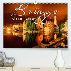 Brügge street view (Premium, hochwertiger DIN A2 Wandkalender 2020, Kunstdruck in Hochglanz) von Schöb,  Monika