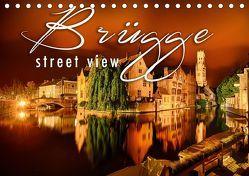 Brügge street view (Tischkalender 2019 DIN A5 quer)