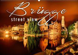 Brügge street view (Wandkalender 2019 DIN A2 quer)