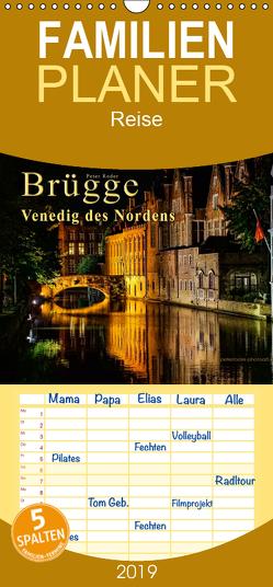 Brügge – Venedig des Nordens – Familienplaner hoch (Wandkalender 2019 , 21 cm x 45 cm, hoch) von Roder,  Peter