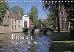 Brügge – Venedig des Nordens (Tischkalender 2019 DIN A5 quer) von Rütten,  Kristina