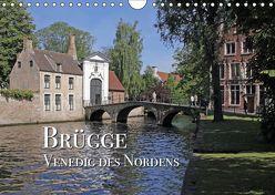 Brügge – Venedig des Nordens (Wandkalender 2019 DIN A4 quer) von Rütten,  Kristina
