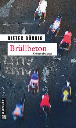 Brüllbeton von Bührig,  Dieter
