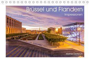 Brüssel und Flandern Impressionen (Tischkalender 2018 DIN A5 quer) von Dieterich,  Werner