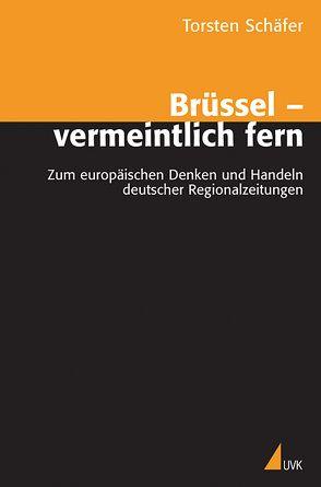 Brüssel – vermeintlich fern von Schaefer,  Torsten