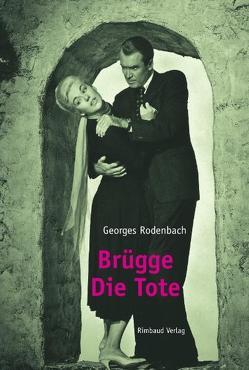 Brügge – Die Tote von Kostka,  Jürgen, Rodenbach,  Georges