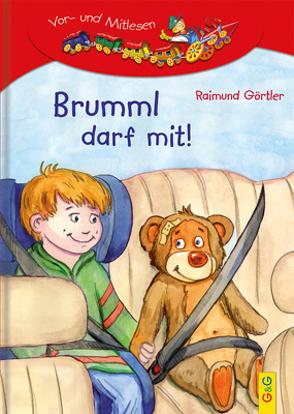 LESEZUG/1. Klasse: Brumml darf mit! von Görtler,  Raimund, Mischeff,  Regina