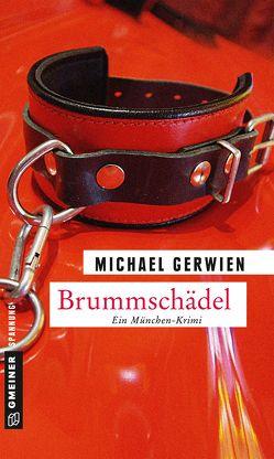 Brummschädel von Gerwien,  Michael