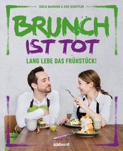 Brunch ist tot von Baumann,  Sonja, Scheffler,  Erik