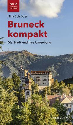 Bruneck kompakt von Schroeder,  Nina